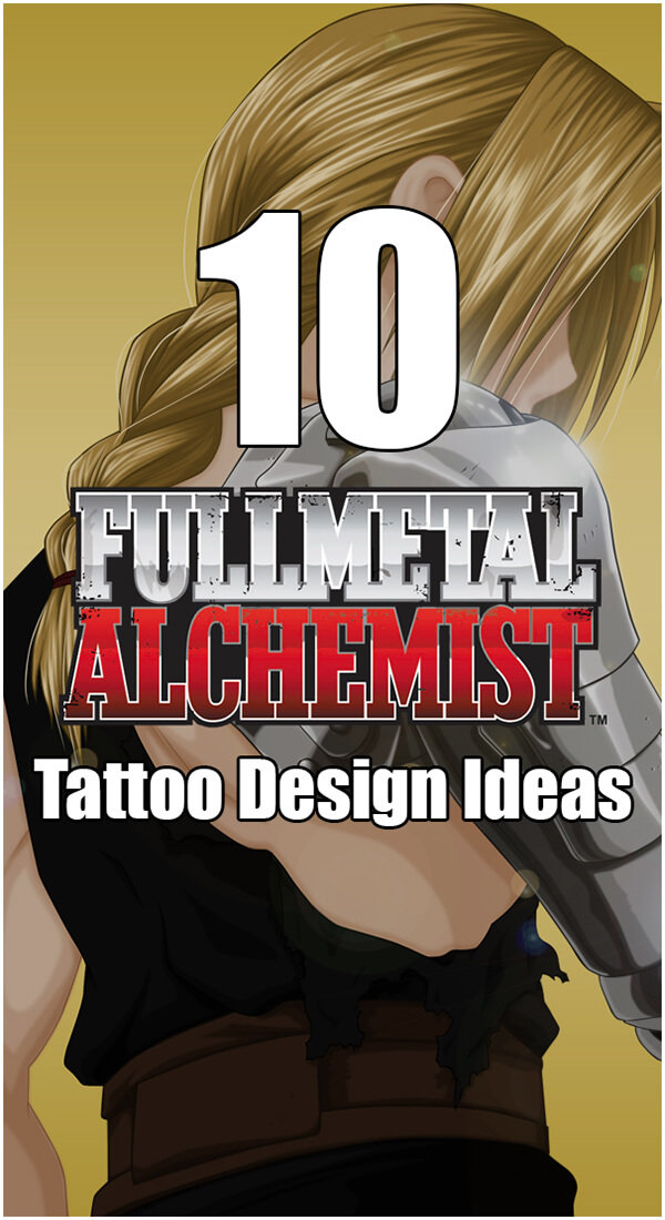 10 Full Metal Alchemist Tattoo Designs